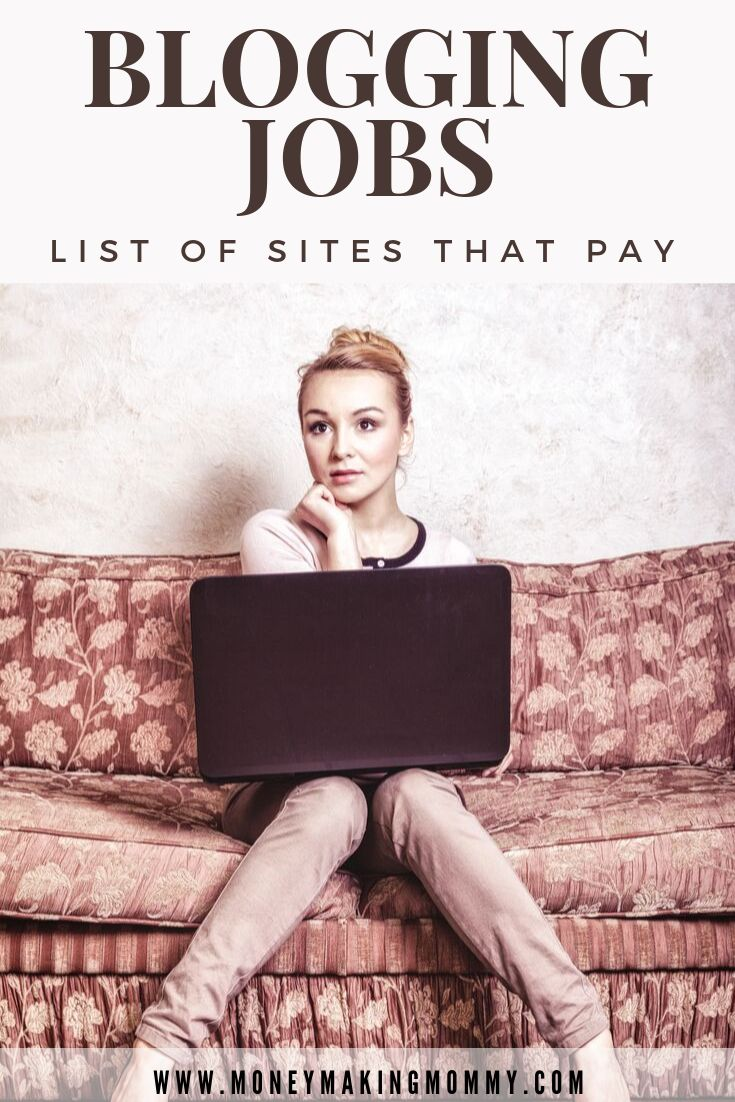 Blogging Jobs [List of Where to Find Blogging Jobs That Pay]