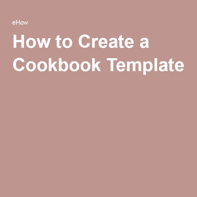 How to Create a Cookbook Template                                                                                                                                                     More                                                                                                                                                                                 More