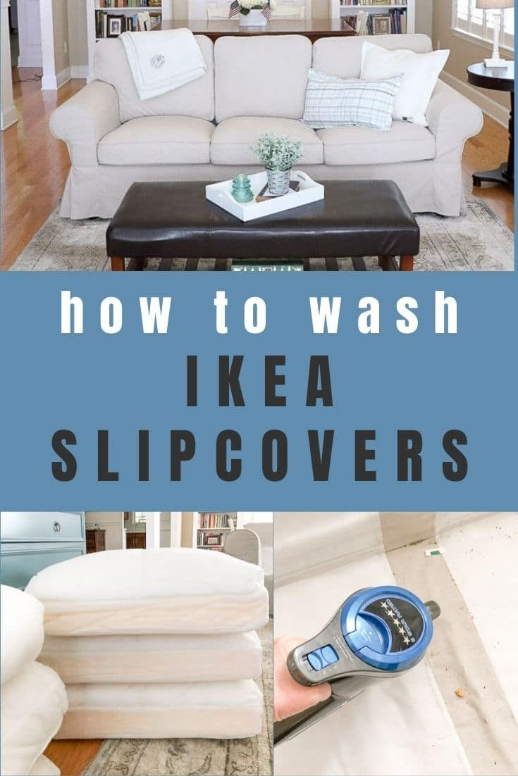 Ikea Slipcovers And Keep Them Clean