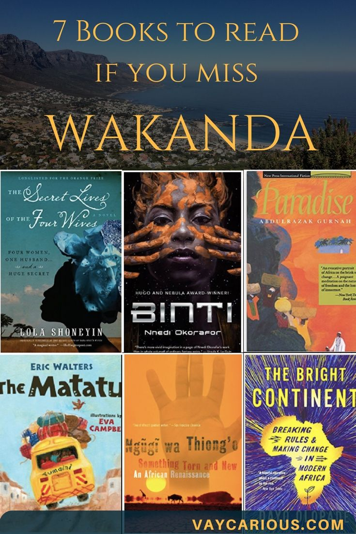 7 Books to Read If You Already Miss Wakanda (Black Panther). Books set in Africa including science fiction and children's stories. Travel to Africa without leaving home. #books #booksforwomen #blackpanther #wakandaforever #africa