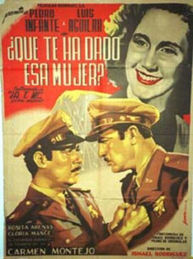 Pedro Infante - Qué te ha dado esa mujer (1951) - Cine Mexicano Epoca de Oro