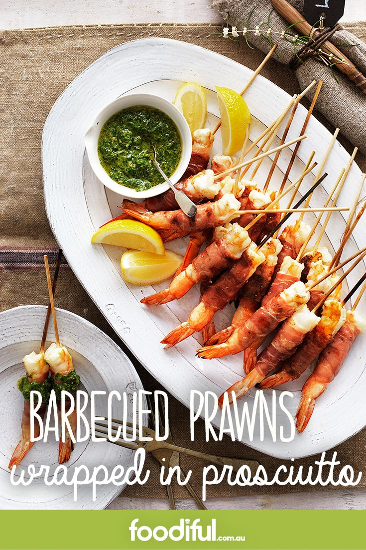 There's nothing like a shrimp on the barbie to say 'Happy Australia Day'. These prosciutto-wrapped skewers come with a beautiful salsa verde of anchovies, capers, basil, garlic and lemon. This recipe serves 8 and takes 45 minutes to make.