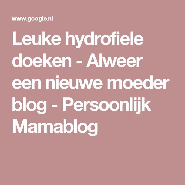 Leuke hydrofiele doeken - Alweer een nieuwe moeder blog - Persoonlijk Mamablog