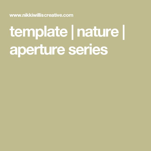 template | nature | aperture series