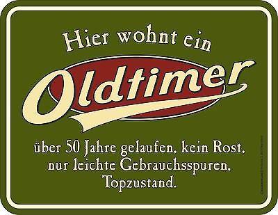 Blechschild OLDTIMER 50 Jahre fünfzig runder Geburtstag Spruch Schild Blech