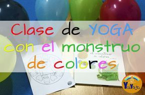 "Clase de yoga para niños a través del cuento ""El monstruo de colores""."