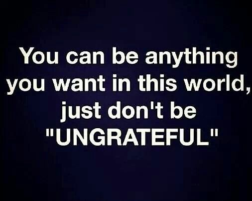 Quotes About Ungrateful Family: 54 Best Oh So True !!!!! Images On Pinterest