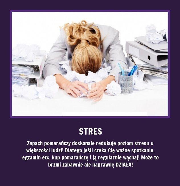 Czy wiecie, że zapach pomarańczy redukuje poziom stresu...