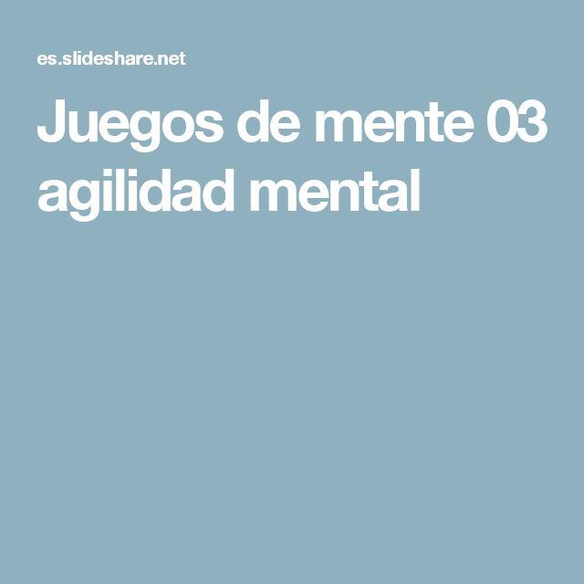 Juegos de mente 03 agilidad mental
