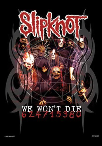 Drapeau SLIPKNOT - We Won't Die