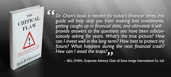 """Thank you Bill Chan for providing an endorsement for """"The Critical Flaw: How to profit and protect wealth in history's greatest opportunity"""". Your effort is much appreciated.  Read our latest endorsements and reviews on www.thecriticalflaw.com! Enjoy!"""