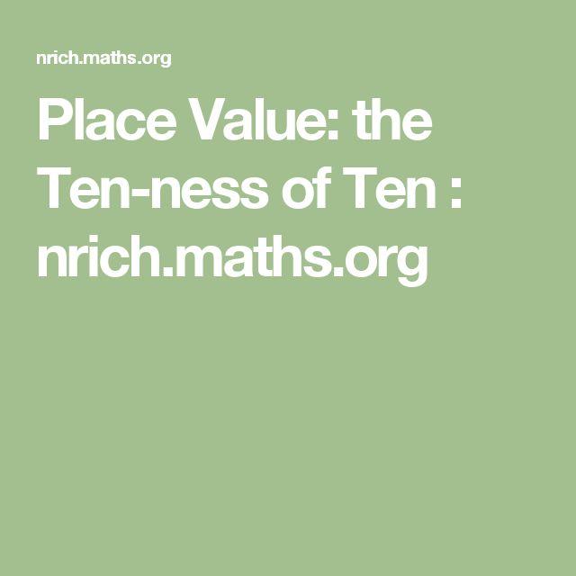 Place Value: the Ten-ness of Ten : nrich.maths.org