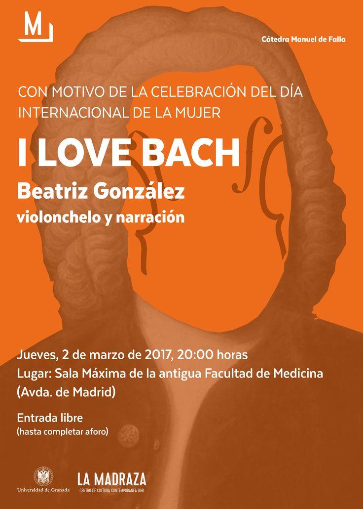 """hoy, 2 de marzo de 2017, a las 20:00 horas, en la Sala Máxima de la Antigua Facultad de Medicina, la Cátedra Manuel de Falla -perteneciente al Área de Música de La Madraza.Centro de Cultura Contemporánea de la Universidad de Granada– nos ofrecerá el concierto """"I love Bach"""". La entrada al mismo será libre hasta completar aforo. http://lamadraza.ugr.es/musica/i-love-bach/ #ILoveBach #Almaclara #BeatrizGonzález #CMDeFallaUGR"""
