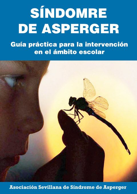 Síndrome de Asperger: Guía práctica para la intervención en el ámbito escolar | EtnasSoft