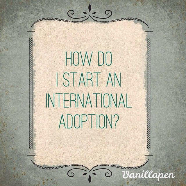 How do I start an international adoption? #HowTo #internationaladoption #mljadoptions