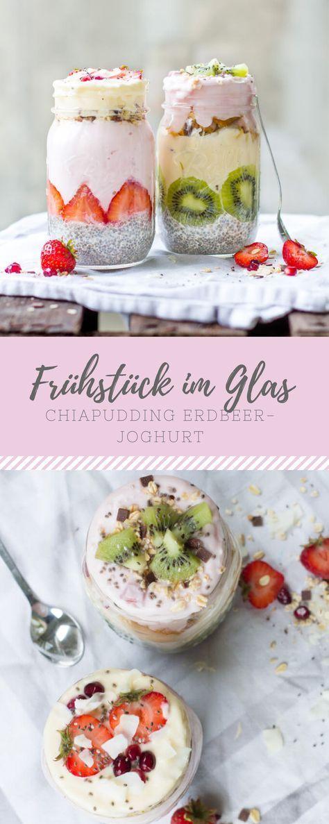 Frühstück im Glas: Chiapudding-Erdbeer-Joghurt. Toll um den Abend vorher vorzubereiten …   – Rezepte