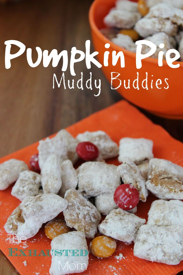 An easy recipe for Pumpkin Pie Muddy Buddies. Perfect for your Halloween gathering.