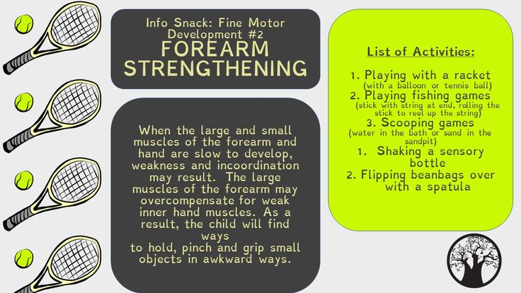 Big Tree Therapy Info Snack : Fine Motor Development  FOREARM STRENGTHENING