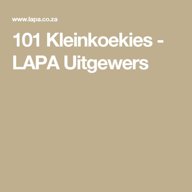 101 Kleinkoekies - LAPA Uitgewers