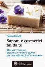 Ebook in Internet   Il blog degli eBook: Saponi e Cosmetici Fai Da Te - Tatiana Maselli