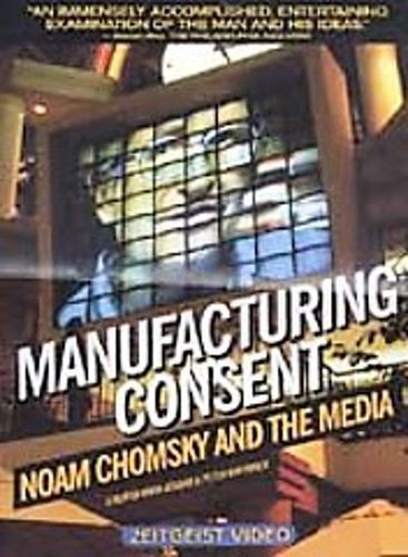 Manufacturing Consent: Noam Chomsky and the Media [DVD] [1993]