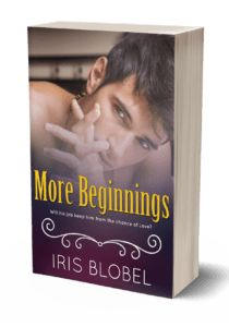 ~~ More Beginnings ~~ by Iris Blobel   AMAZON US: AMAZON UK: AMAZON AU:     ♥♦♥ BLURB ♥♦♥     Zach Taylor, an escort in Sydney, living in Hobart, enlists the help of Natasha Peterson when his …