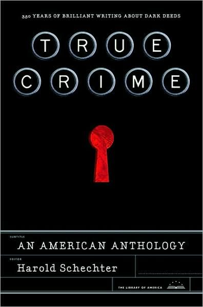 True Crime: An American Anthology