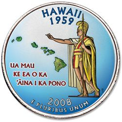 Hawaii the 50th state of the union.  | 2008 Colorized Hawaii Statehood Quarter - Littleton Coin Company ...