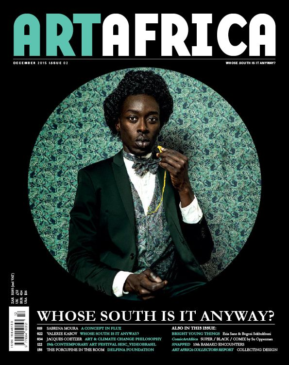 The ART AFRICA December Issue: 'Whose South Is It Anyway?'