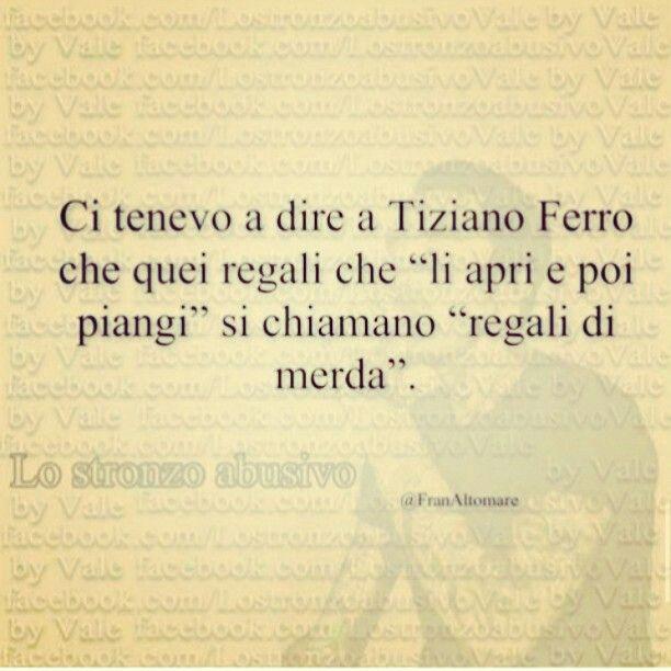 Tiziano, te la sei cercata...