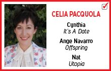 Celia Pacquola (Nat / Cynthia/Ange Navarro, Utopia / It's A Date/Offspring)