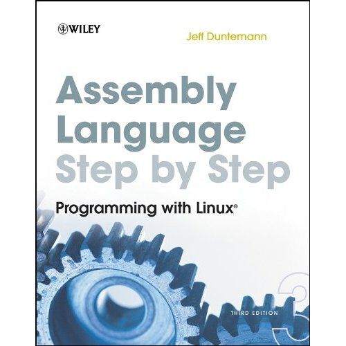 Assembly Language Step-by-Step: Programming with Linux 3rd Edition Pdf Download e-Book