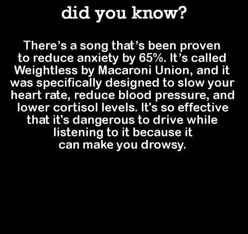 I don't know if this is factual, but I listened to the song and almost instantly could feel myself relaxing.