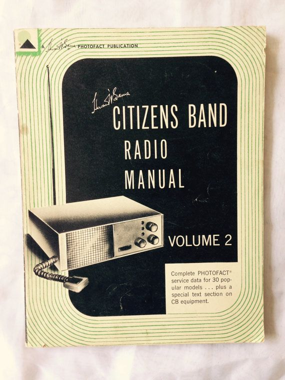 Citizens Band Radio Manual Volume 2 1962 vintage by ReclaimYouth