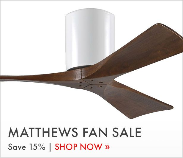 Matthews Fan Sale. Save 15%. Shop now.