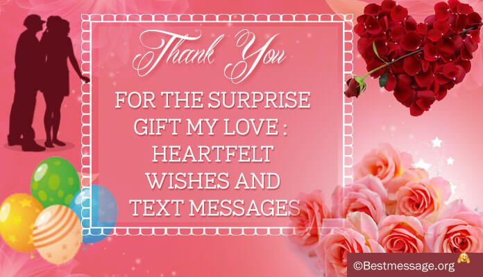 Heartfelt Thank You Text Messages To Beloved For Surprise Gift Thank You Messages For Birthday Surprise Gifts Birthday Thank You
