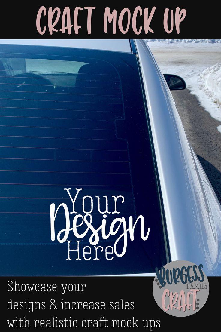 Rear Car Window Craft Mock Up High Res Jpeg 486948 Outdoors Design Bundles Window Crafts Mockup Mocking