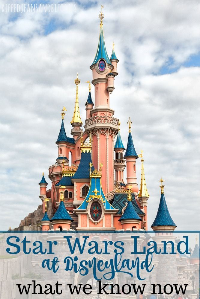 Star Wars Land News At Disneyland Spring 2019 Update Ripped Jeans Bifocals Disneyland Star Wars Disneyland California