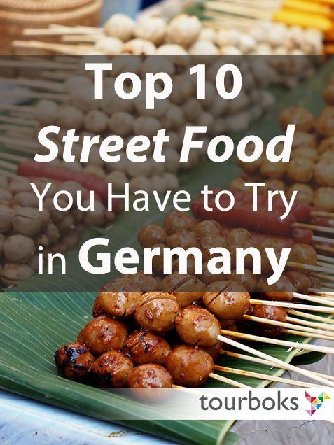 Here are our top 10 Germany street food to try while you're there. Tourboks pick.