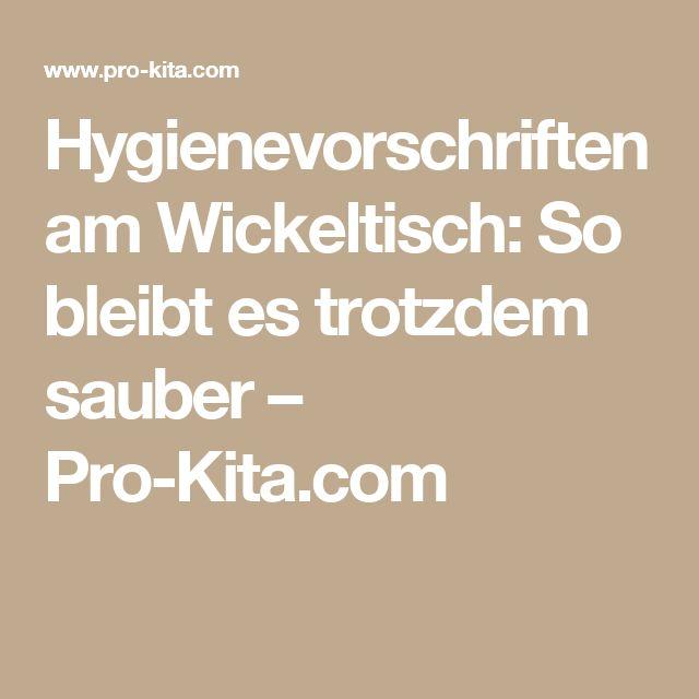 Hygienevorschriften am Wickeltisch: So bleibt es trotzdem sauber – Pro-Kita.com