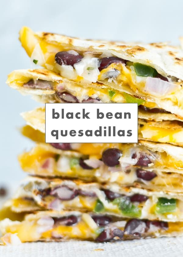 The Easiest 5 Minute Black Bean Quesadillas Vegetarian Recipe Recipe In 2020 Vegetarian Quesadillas Recipes Vegetarian Quesadilla Recipes