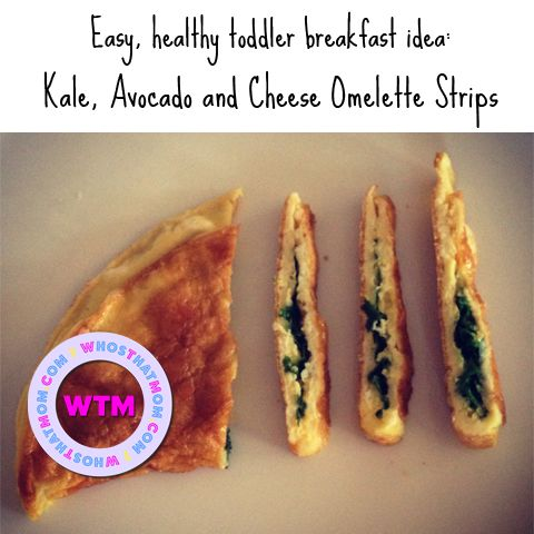 Kale, Avocado and Cheese Omelette Strips - a healthy, no-mess, easy breakfast for your toddler.