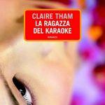 Da La ragazza del karaoke, di Claire Tham | Metropoli d'Asia