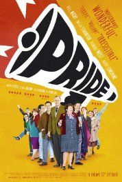 "Pride (2014) Film • Starring: Andrew Scott, Bill Nighy, and more... Comedy • History • Drama | ""UK gay and lesbian activists work to help miners during their lengthy strike of the National Union of Mineworkers in the summer of 1984."""