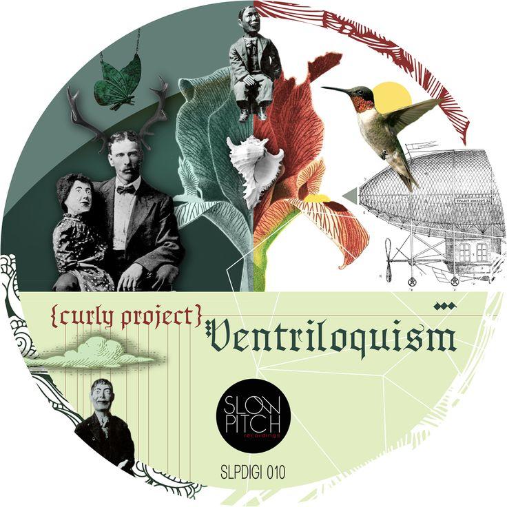 slpdigi010 Ventriloquism http://www.slowpitch.biz/portfolio/curly-project-ventriloquism-slpdigi-010/ http://www.beatport.com/release/ventriloquism/982237