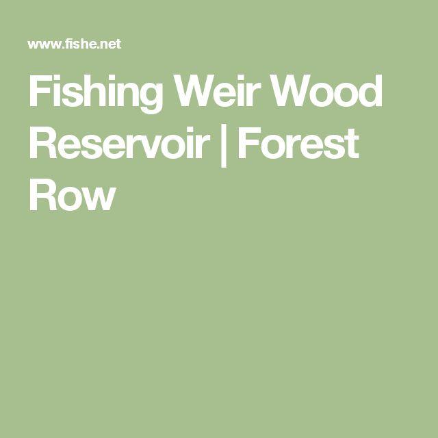 Fishing Weir Wood Reservoir | Forest Row