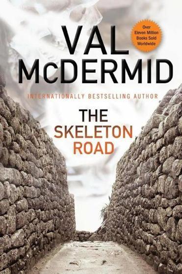 The Skeleton Road' by Val McDermid