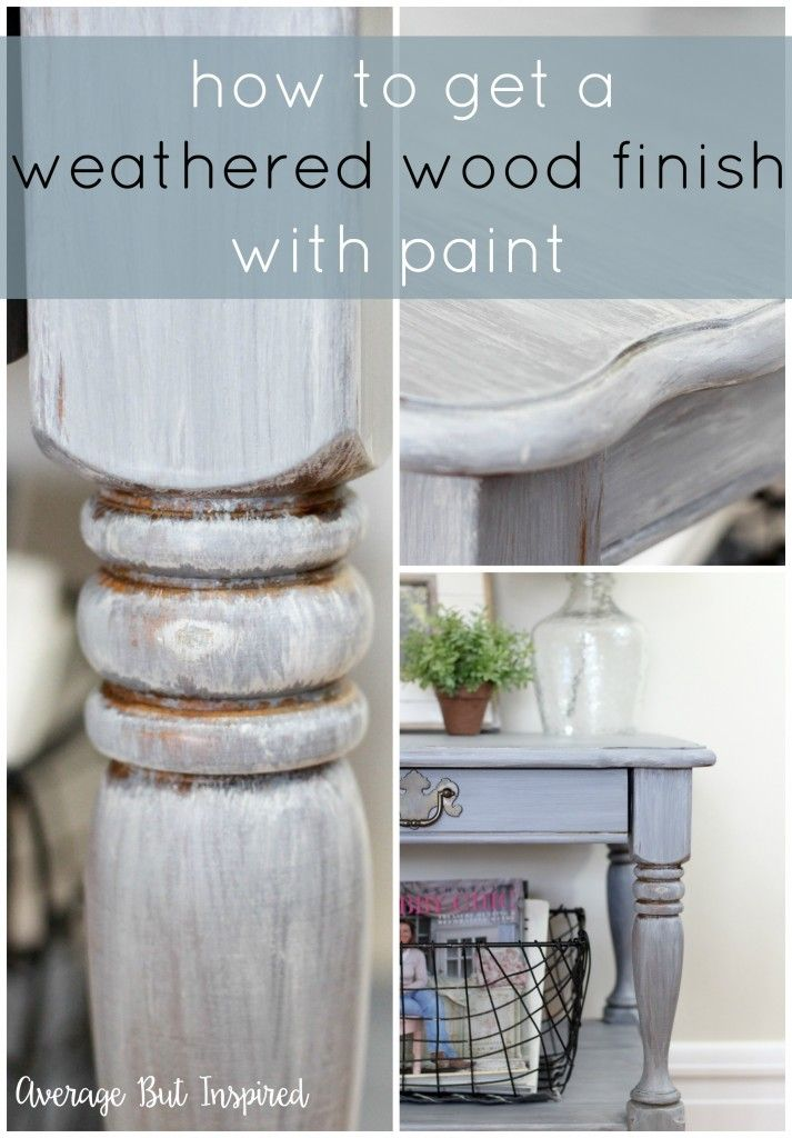 How To Get A Weathered Wood Look With Paint
