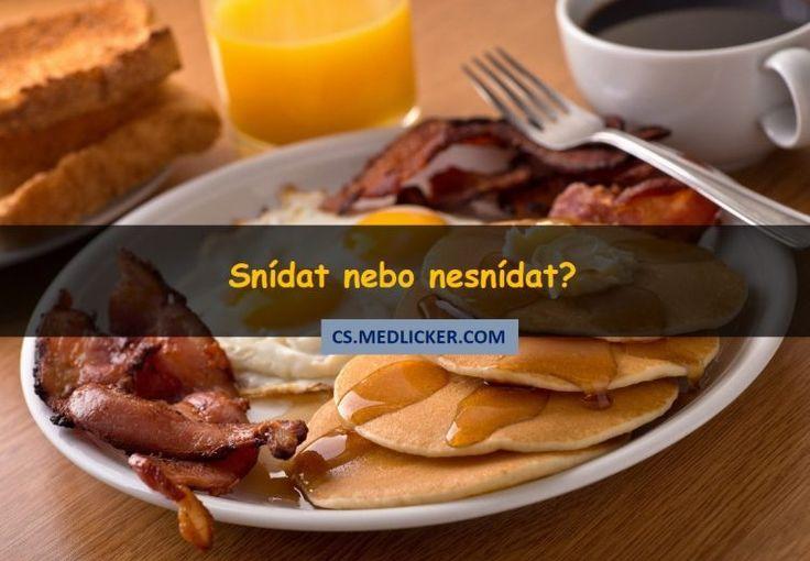 Snídat nebo ne? Překvapivá pravda
