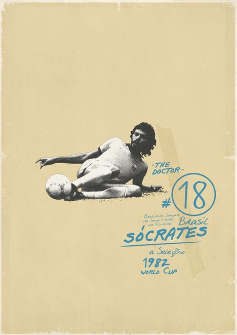 His name was Socrates. He studied philosophy and protested for democracy in Brasil. Poster found at Sucker for Soccer by Zoran Lucić, via Behance. http://www.behance.net/gallery/Sucker-for-Soccer/1289701